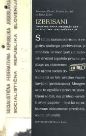 Naslovnica knjige Izbrisani: organizirana nedolžnost in politike izključevanja