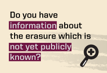 A call to visitors to share new information about the erasure