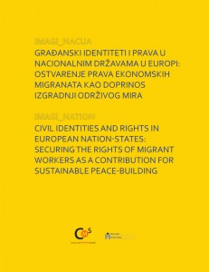 Imagi_nation. Civil Identities and Rights in European Nation-States: Securing the Rights of Migrant Workers as a Contribution for Sustainable Peace-Building