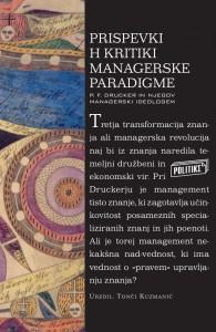 Prispevki h kritiki managerske paradigme: P. F. Drucker in njegov managerski ideologem