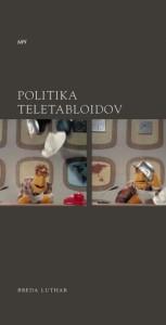 Politika teletabloidov