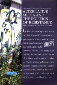 Alternative media and the Politics of Resistance. Perspectives and Challenges