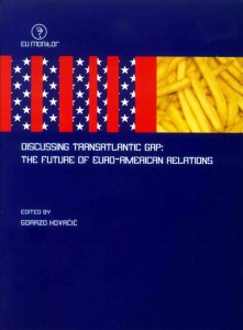 Discussing the Transatlantic Gap: The Future of Euro-American Relations