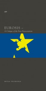 Eurosis. A Critique of the New Eurocentrism