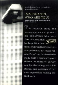 Immigrants, Who are You? Research on Immigrants in Slovenia
