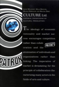 Culture Ltd. Material Conditions of Cultural Production