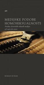 Medijske podobe homoseksualnosti. Analiza slovenskih tiskanih medijev od 1970 do 2000