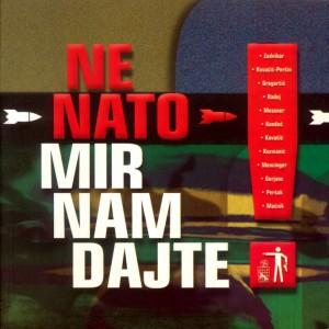 Ne NATO - Mir nam dajte!