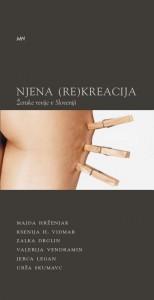 Njena (re)kreacija. Ženske revije v Sloveniji