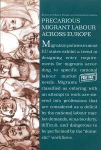 Precarious Migrant Labour Across Europe