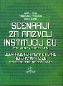 Scenarij za razvoj institucij EU. Pred vrhom v Nici in po njem