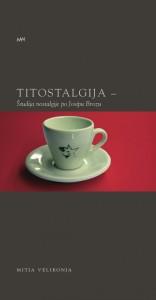 Titostalgija