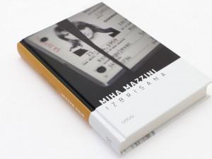 Pogovor ob izdaji romana 'Izbrisana' Mihe Mazzinija
