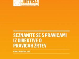 Evropska mreža JUSTICIA je izdala knjižico »Seznanite se s pravicami iz direktive o pravicah žrtev«