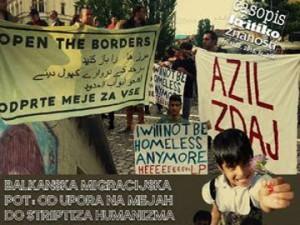 Balkanska migracijska pot: od upora na mejah do striptiza humanizma