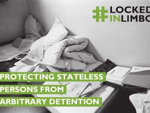 Na tisoče ljudi brez državljanstva v Evropi je izpostavljeno nezakonitim odvzemom prostosti