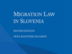 Druga izdaja knjige 'Migration Law in Slovenia'
