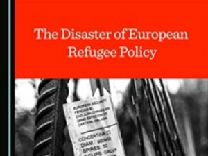 The book 'The Disaster of European Refugee Policy'