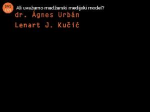 Ali uvažamo madžarski medijski model?