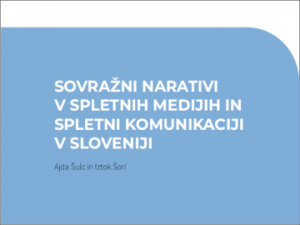 Hateful narratives in online media and online communication in Slovenia