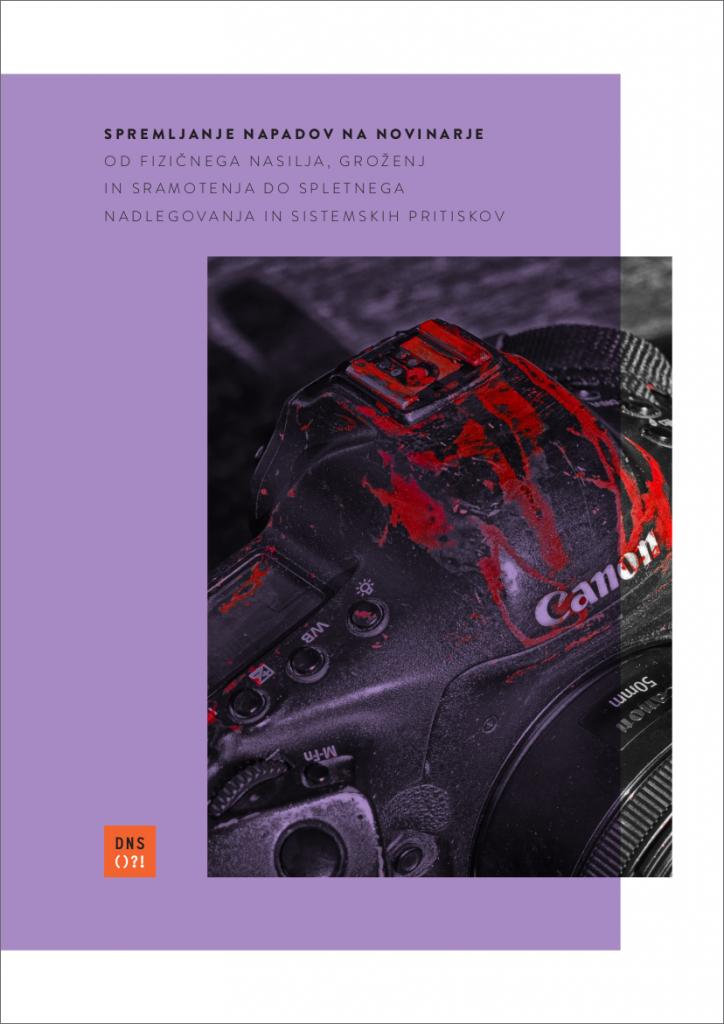 Spremljanje napadov na novinarje – Od fizičnega nasilja, groženj in sramotenja, do spletnega nadlegovanja in sistemskih pritiskov