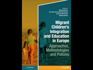Zbornik 'Migrant Children's Integration and Education in Europe. Approaches, Methodologies and Policies'